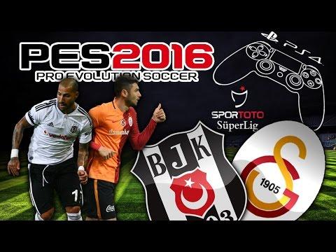 PES 2016 [PS4] ★ Beşiktaş - Galatasaray ★  SPOR TOTO SÜPER LİG 15/16 | DERBİ
