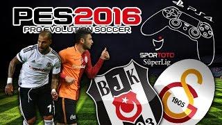 PES 2016 [PS4] ★ Beşiktaş - Galatasaray ★  SPOR TOTO SüPER LİG 15/16   DERBİ