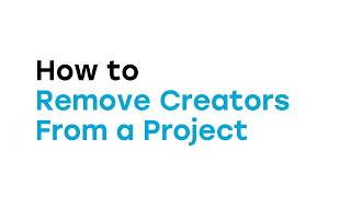 How to Remove Creators from a Project in the Web App video thumbnail