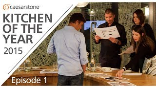 Caesarstone Kitchen of the Year Episode 1