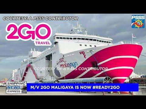 SHIPPING NEWS EXPRESS   M/V 2GO Maligaya is now #Ready2GO