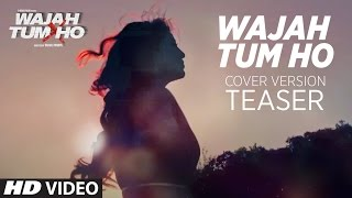 Wajah Tum Ho Song | Cover Version Teaser |  Debina Bonnerjee | Video Song Coming Soon
