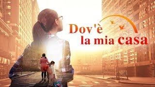 """Trailer di film cristiano – """"Dov'è la mia casa"""" Dio mi ha dato una famiglia felice"""