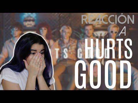 ¡REACCIÓN A HURTS GOOD DE R5!