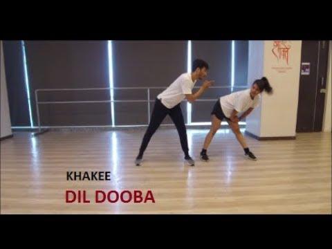 Dil Dooba | Khakee | Pranay Bafna Choreography |