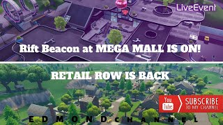 Rift Beacon at MEGA MALL IS ON ! RETAIL ROW IS BACK ! FORTNITE EVENT🔴 LIVE 🔴
