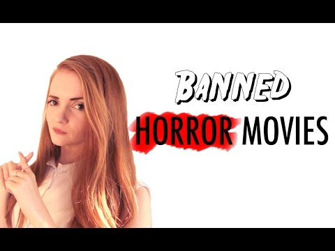Banned Horror Movies!