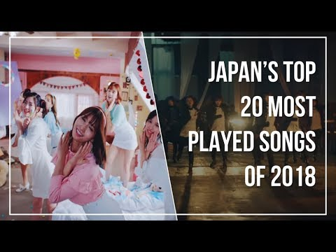 Japan's Top 20 Most Played Songs of 2018