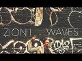 "Zion I - ""Waves"" (Video)"