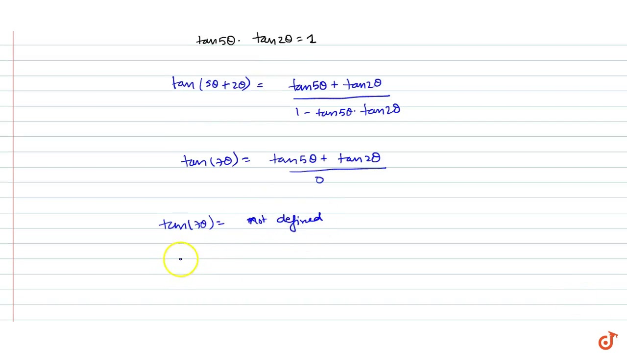 general solution of tan 5 theta cot 2 theta is