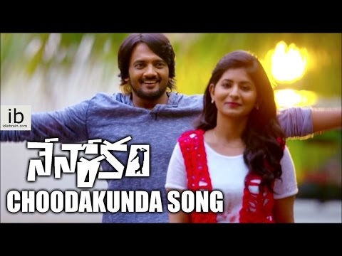 Nenorakam Choodakunda Undalene song - idlebrain