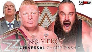 WWE No Mercy 2017 - Braun Strowman vs Brock Lesnar Universal Title Match - WWE 2K17