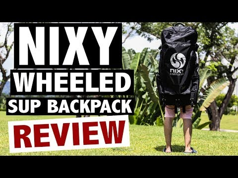 NIXY Wheeled Inflatable SUP Backpack Review