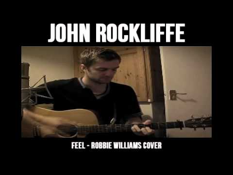 Feel - Robbie Williams - Cover by John Rockliffe