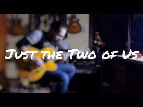 how to play just the two of us on guitar