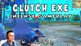 CLUTCH EXE - SQUAD WIPES - INTENSE GAMEPLAY - PUBG MOBILE