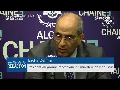 Bachir Dehimi Président du groupe mécanique au ministère de l'industrie