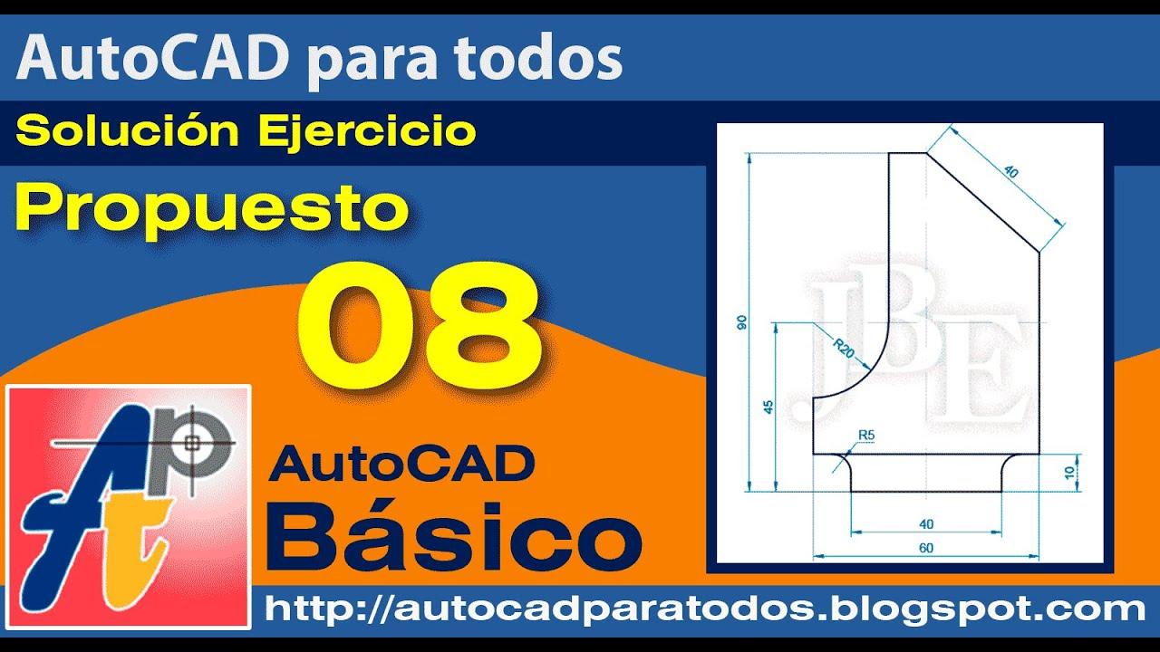 Solución Ejercicio Propuesto 08- AutoCAD Básico
