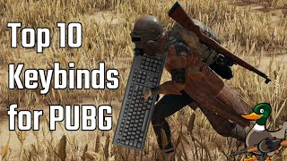 TOP 10 KEYBINDS FOR PUBG