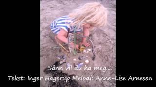 Anne-Lise Arnesen Sånn vil du ha meg