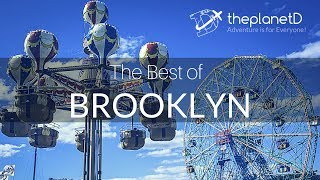 The Very Best Things to do in Brooklyn
