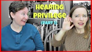 Hearing Privilege (Part 1) ┃ ASL Stew
