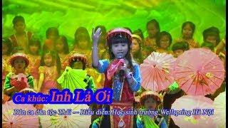 Nhạc thiếu nhi - Inh lả ơi - bản dân ca đặc biệt của người dân tộc Thái