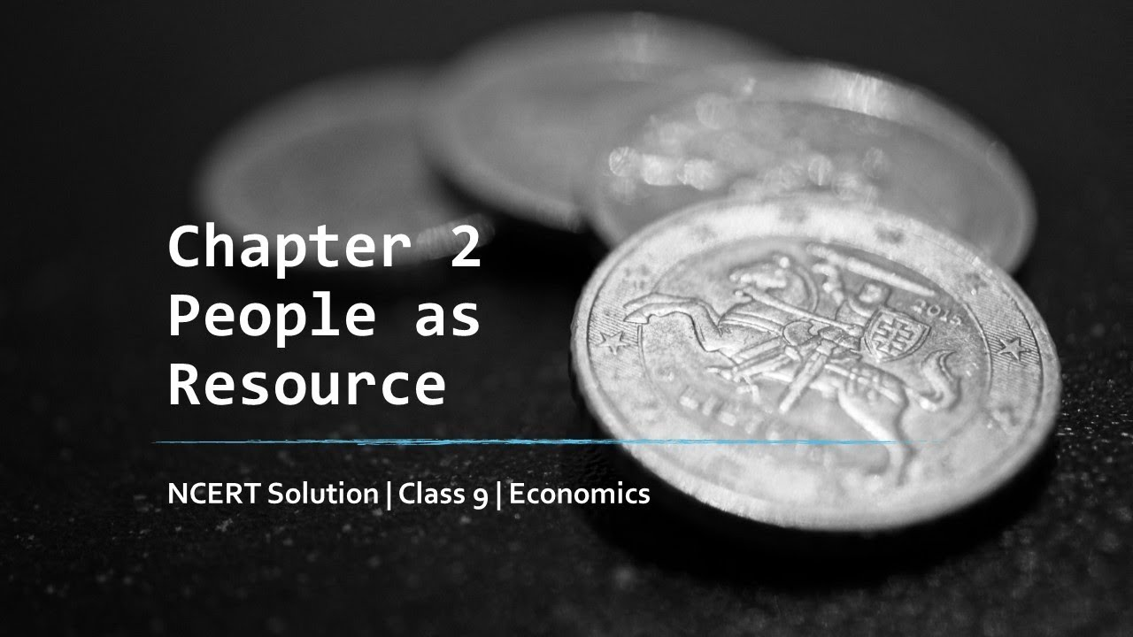 9th Class Economics NCERT Solutions Chapter 2 - People as Resources