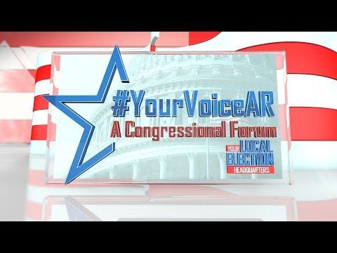 """Your Voice Arkansas: A Congressional Forum"""