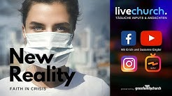 """New Reality 3   Mittwoch 20.5.2020   Gottes Plan im """"New Normal"""""""
