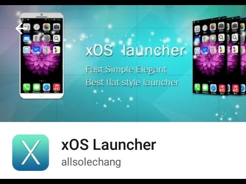 THE BEST XOS LAUNCHER FOR AANDROID March 31, 2017