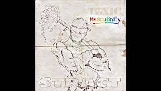 Download Stract - Toxic Masculinity