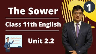 The Sower Class 11th English Part 1