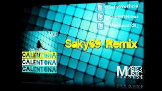 Sito Elgnious - Calentona (Saky69 Remix)