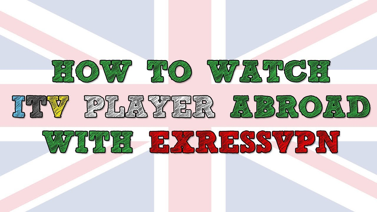 How to watch ITV Hub abroad using ExpressVPN