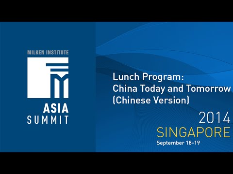 Asia Summit 2014 - Lunch Program: China Today and Tomorrow (Chinese Version)