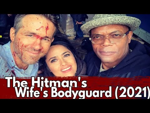 Download The Hitman's Wife's Bodyguard 2021 Trailer, Official Cast, Plot, Time