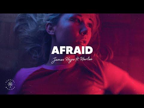 James Hype - Afraid (Lyrics) ft. HARLEE