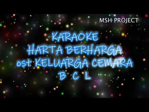 Harta Berharga / Keluarga Cemara - BCL Karaoke