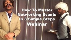 How To Master Networking Events in 3 Simple Steps - FREE WEBINAR!