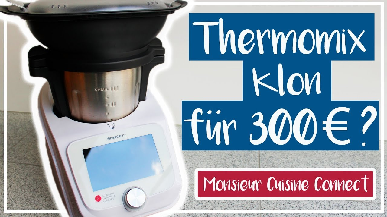 Thermomix Klon? Monsieur Cuisine Connect Test | Lidl Küchenmaschine ...