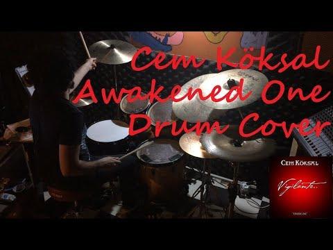 Cem Köksal - Awakened One | Furkan Oğuzorhan Drum Cover