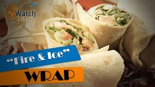The Fire And Ice Wrap Has The Perfect Balance Of Spice