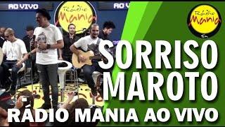 🔴 Radio Mania - Sorriso Maroto - Pra Você Escutar