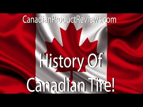 History Of Canadian Tire - Canadian Retail Retrospect