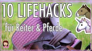10 Lifehacks für Reiter & Pferd die dein Leben erleichtern ✮✮✮✮✮