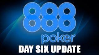 888 Update: Main Event Day 6
