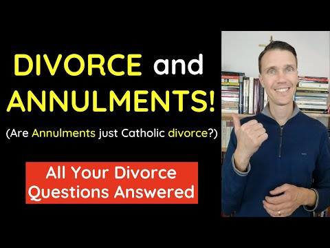 Are Annulments just Catholic divorce? (Catholic annulment questions)