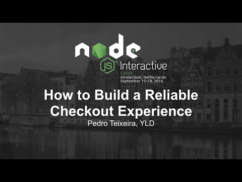 How to Build a Reliable Checkout Experience - Pedro Teixeira, YLD
