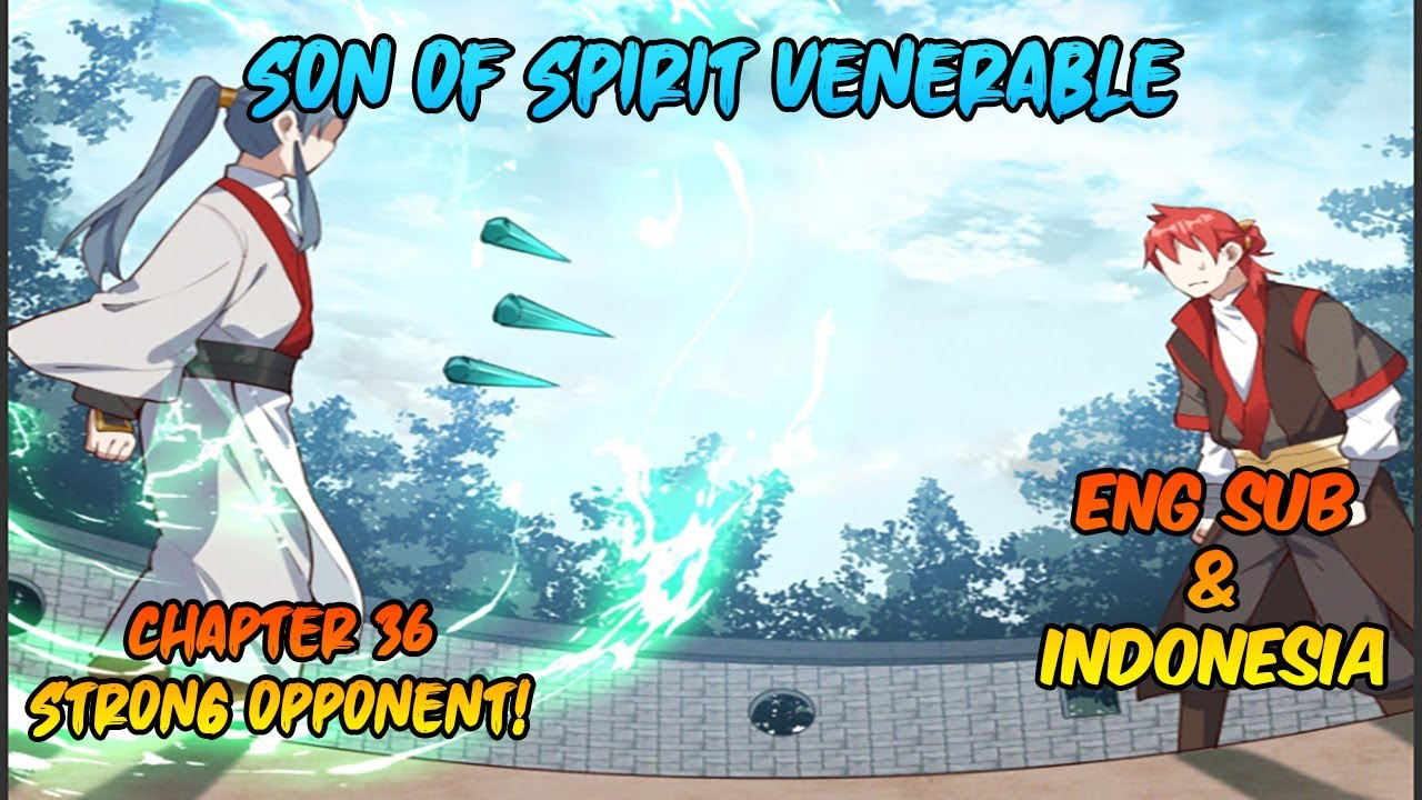 son of spirit venerable chapter 36 eng  indo sub